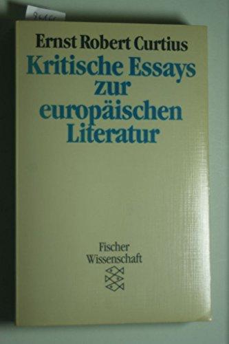 9783596273508: Kritische Essays zur europäischen Literatur. ( Fischer Wissenschaft).