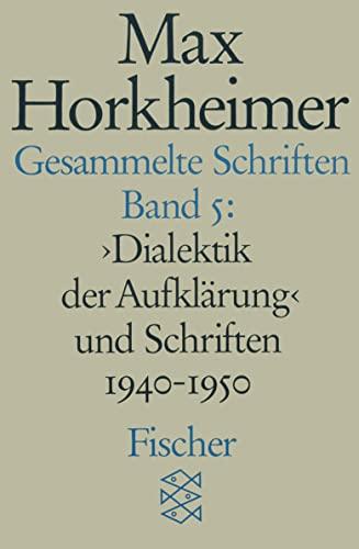 9783596273799: Gesammelte Schriften V. Dialektik der Aufklärung und Schriften 1940 - 1950.