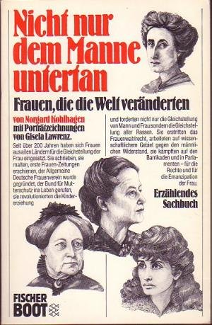 9783596275144: Nicht nur dem Manne untertan: Frauen, die die Welt veränderten (Fischer Boot) (German Edition)