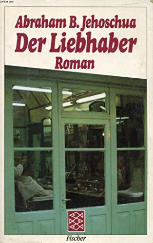 9783596280353: Der Liebhaber. Roman