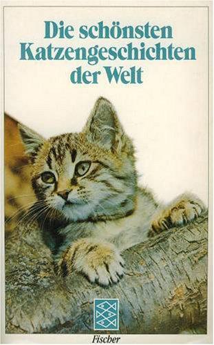 9783596280551: Die sch�nsten Katzengeschichten der Welt