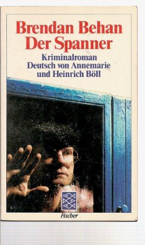 9783596281077: Der Spanner. Kriminalroman.
