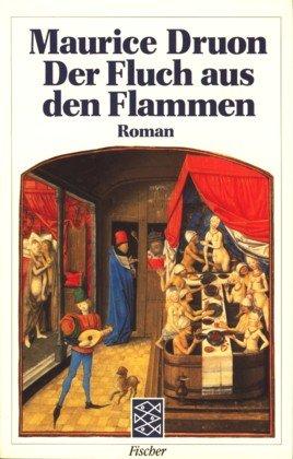 9783596281459: Der Fluch aus den Flammen. Ein Roman aus dem Zyklus 'Die unseligen K�nige'