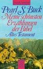 9783596283231: Meine schönsten Erzählungen der Bibel. Altes Testament