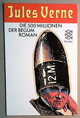 Die 500 Millionen der Begum: Verne, Jules