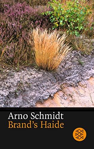 Brand's Haide: Arno Schmidt