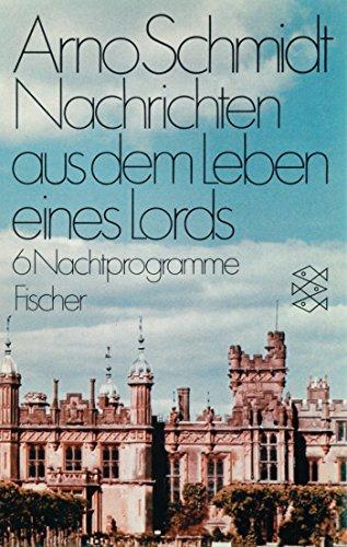 Nachrichten aus dem Leben eines Lords. Sechs: Schmidt, Arno
