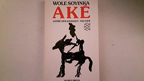 Aké. Eine Kindheit: Wole Soyinka