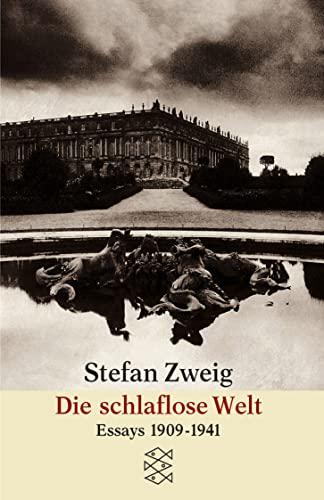9783596292431: Die schlaflose Welt. Aufsätze und Vorträge aus den Jahren 1909 - 1941.
