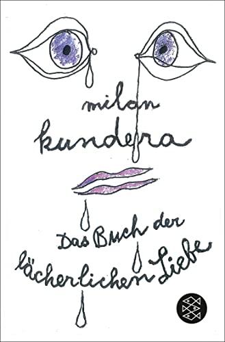 Das Buch der lächerlichen Liebe. Erzählungen. Aus: Kundera, Milan:
