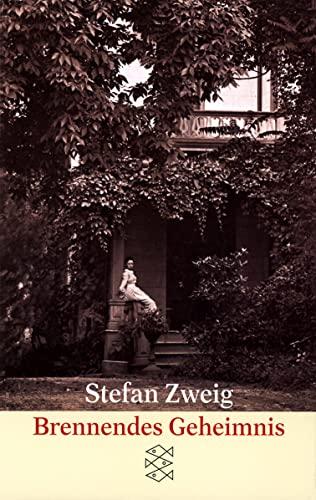 Brennendes Geheimnis: Erzählung.: Zweig, Stefan
