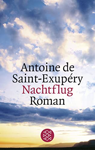 Nachtflug: Antoine de Saint-Exupery
