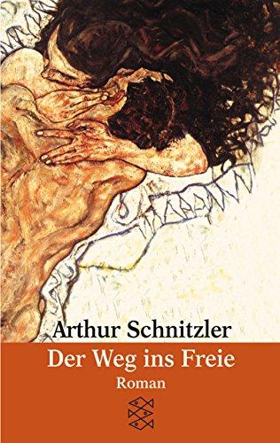 Der Weg ins Freie: Schnitzler, Arthur