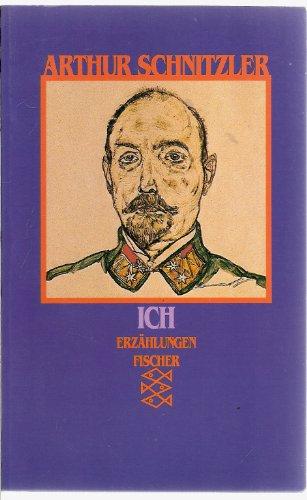 Ich. Erzählungen 1926-1931: Schnitzler, Arthur