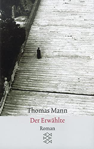 Der Erwaehlte. Roman: Mann, Thomas