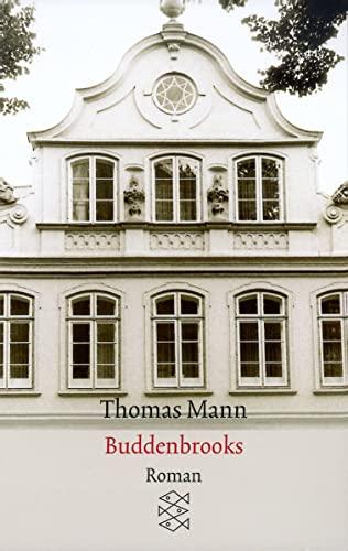 Buddenbrooks: Verfall einer Familie. Roman [Taschenbuch] von: Mann, Thomas