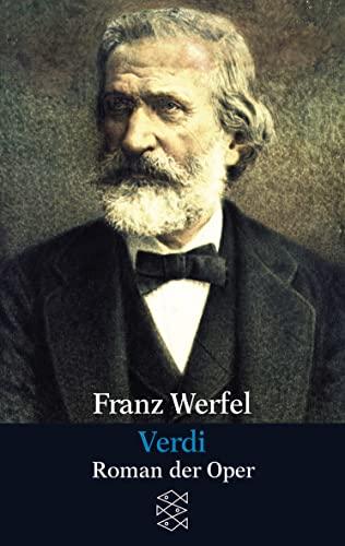 9783596294565: Verdi: Roman der Oper. (Gesammelte Werke in Einzelbänden)