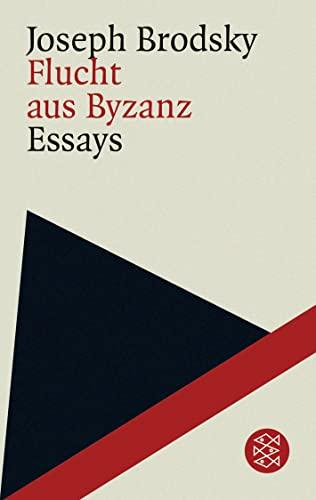 Flucht aus Byzanz: Joseph Brodsky