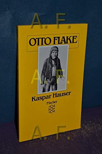 Kaspar Hauser: Flake, Otto