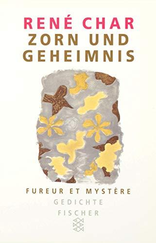 Zorn und Geheimnis / Fureur et Mystere. Gedichte. (3596295718) by Char, Rene