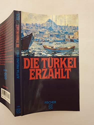 9783596295760: Die Türkei erzählt