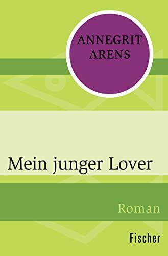 9783596300075: Mein junger Lover