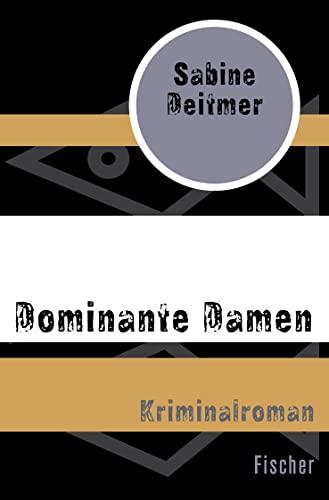 9783596300389: Dominante Damen