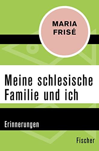 9783596302208: Meine schlesische Familie und ich