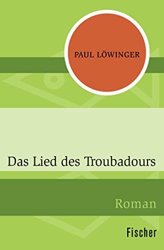 9783596302840: Das Lied des Troubadours