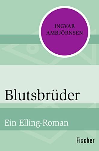 9783596302987: Blutsbrüder: Ein Elling-Roman