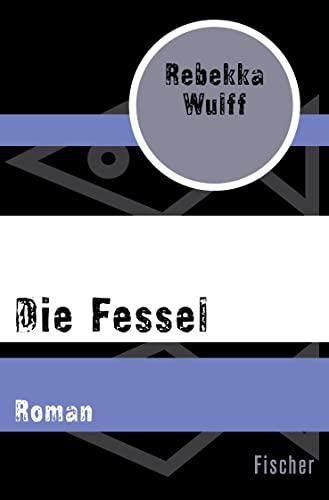 9783596302994: Die Fessel