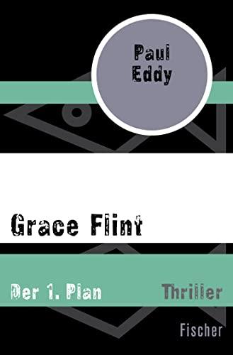 9783596304790: Grace Flint: Der 1. Plan