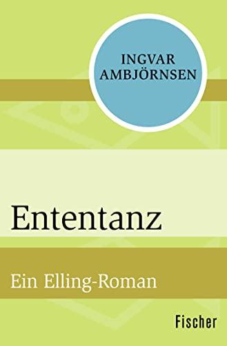 9783596307210: Ententanz: Ein Elling-Roman