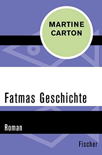 9783596309825: Fatmas Geschichte