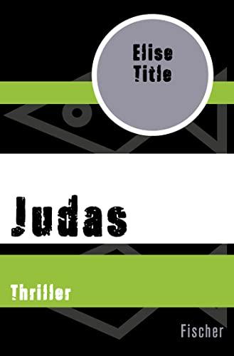 9783596311897: Judas