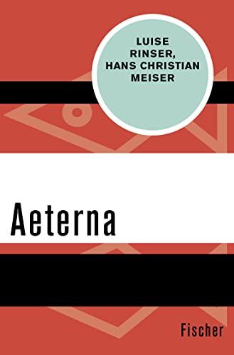 9783596311996: Aeterna