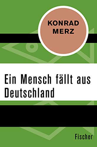 Ein Mensch fällt aus Deutschland (Paperback): Konrad Merz