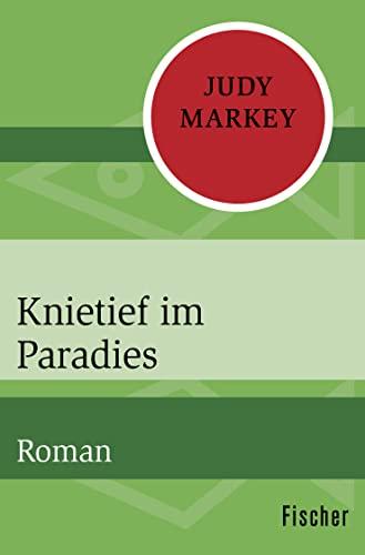 9783596322503: Knietief im Paradies
