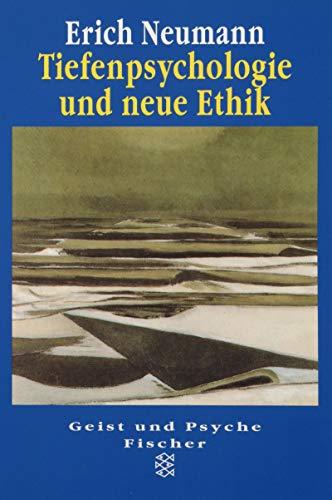 9783596420056: Tiefenpsychologie und neue Ethik