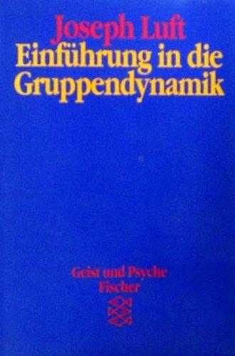 9783596423163: Einführung in die Gruppendynamik