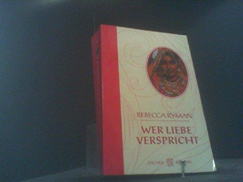 9783596501083: Wer Liebe verspricht. Roman