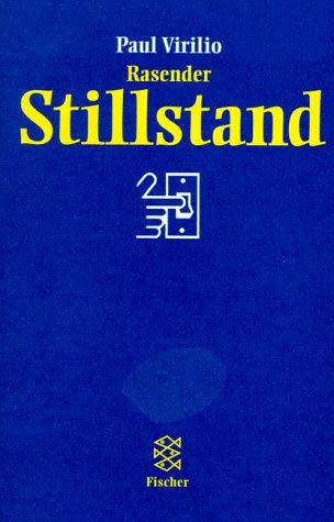9783596501304: Rasender Stillstand: Essay