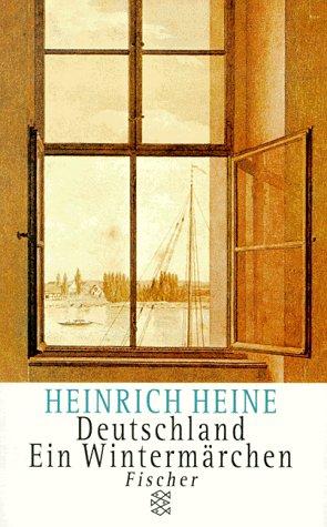 Deutschland. Ein Wintermärchen: Heine, Heinrich:
