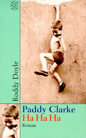 an analysis of paddy clarke ha ha ha a book by roddy doyle Buy a cheap copy of paddy clarke ha ha ha book by roddy doyle in roddy doyle's booker prize-winning novel paddy clarke ha ha ha, an irish lad named paddy rampages through the streets of barrytown with a pack of like-minded.