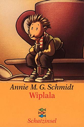 Wiplala Annie M. G. Schmidt; Susanne Daum; Ulf Daum and Margret Lochner