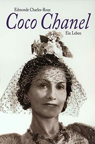 Coco Chanel: Ein Leben - Charles-Roux, Edmonde