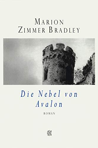 Die Nebel von Avalon: Marion Zimmer Bradley
