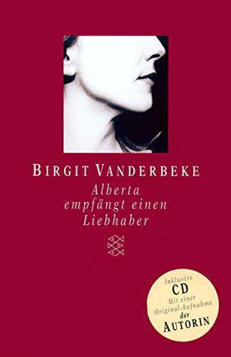 Alberta empfängt einen Liebhaber (ohne CD): Vanderbeke, Birgit