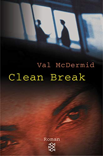9783596504435: Clean Break (Kate Brannigan, #4)