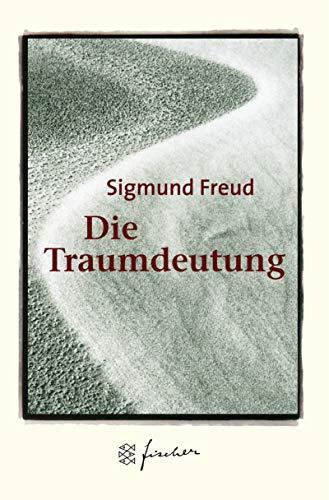 Die Traumdeutung. Jubiläums-Edition.: Freud, Sigmund
